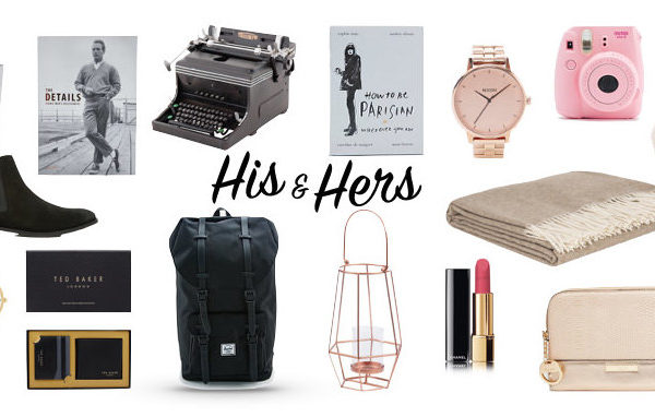 Christmas Gift Guide, His & Hers